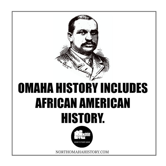 Omaha history includes African American history. Learn more at NorthOmahaHistory.com