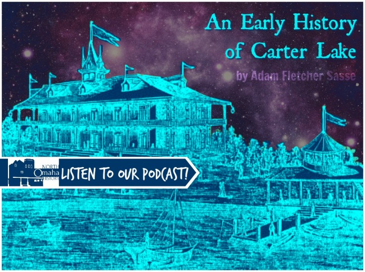 Early History of Carter Lake podcast