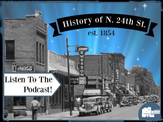 North Omaha History Podcast History of North 24th Street North Omaha Nebraska