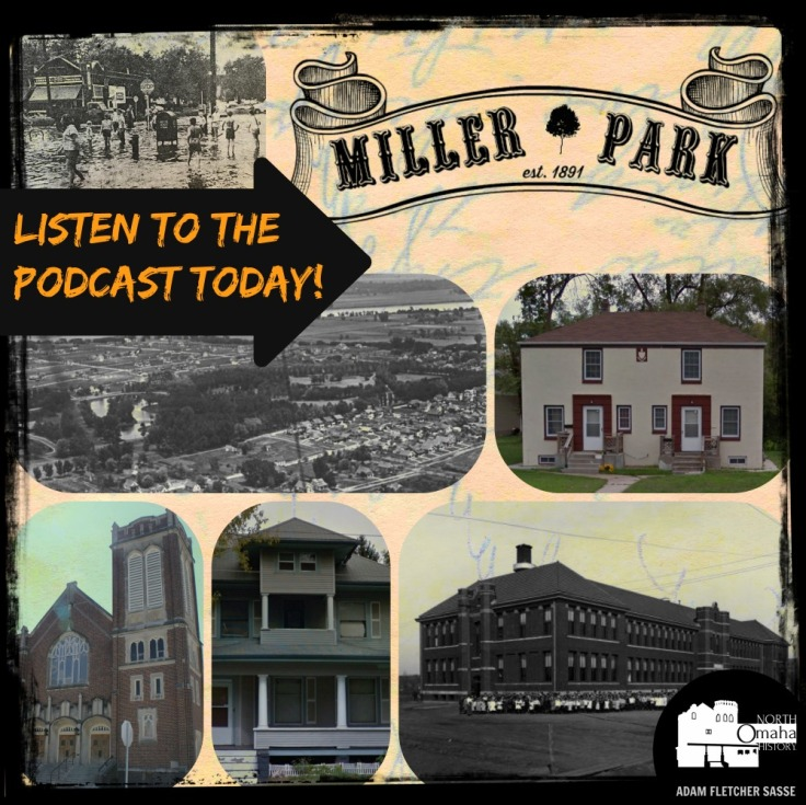 History of Miller Park North Omaha History Podcast