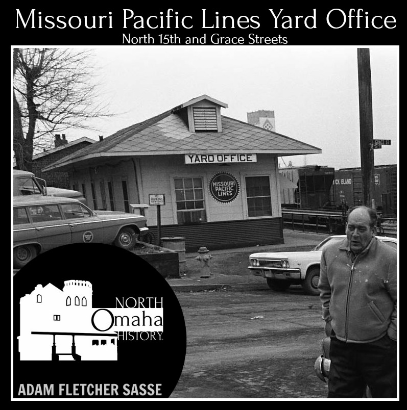 Missouri Pacific Lines Yard Office, North 15th and Grace Street, North Omaha, Nebraska