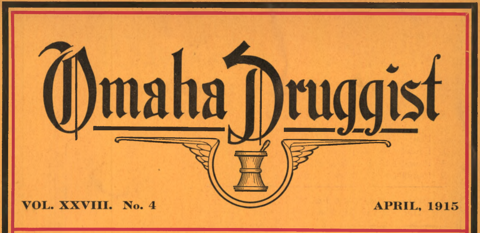Omaha Druggist, April 1915.