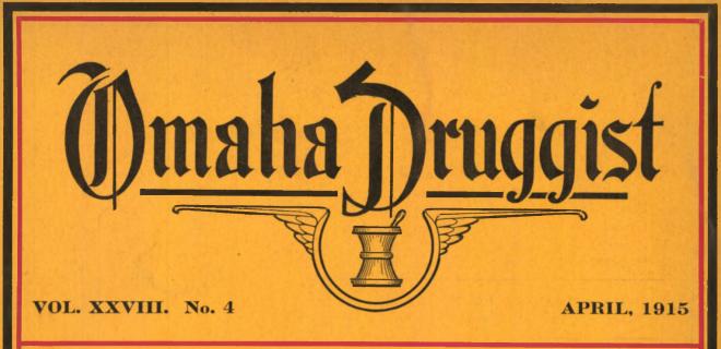 Omaha Druggist, April 1915.