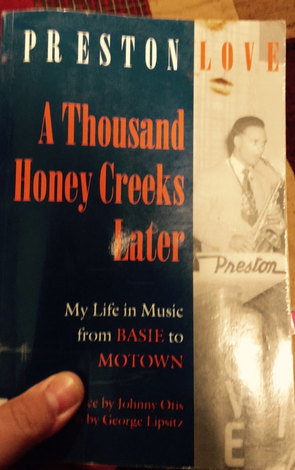 Cover of A Thousand Honey Creeks Later by Preston Love, Sr.
