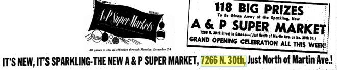 Florence Field A&P Supermarket, 7266 North 30th Street, North Omaha, Nebraska