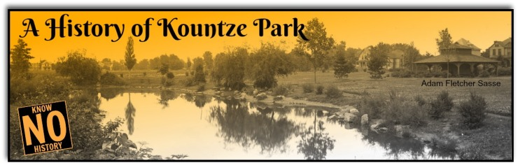 A History of Kountze Park by Adam Fletcher Sasse for NorthOmahaHistory.com