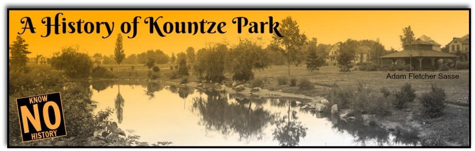 A History of Kountze Park by Adam Fletcher Sasse for NorthOmahaHistory.com