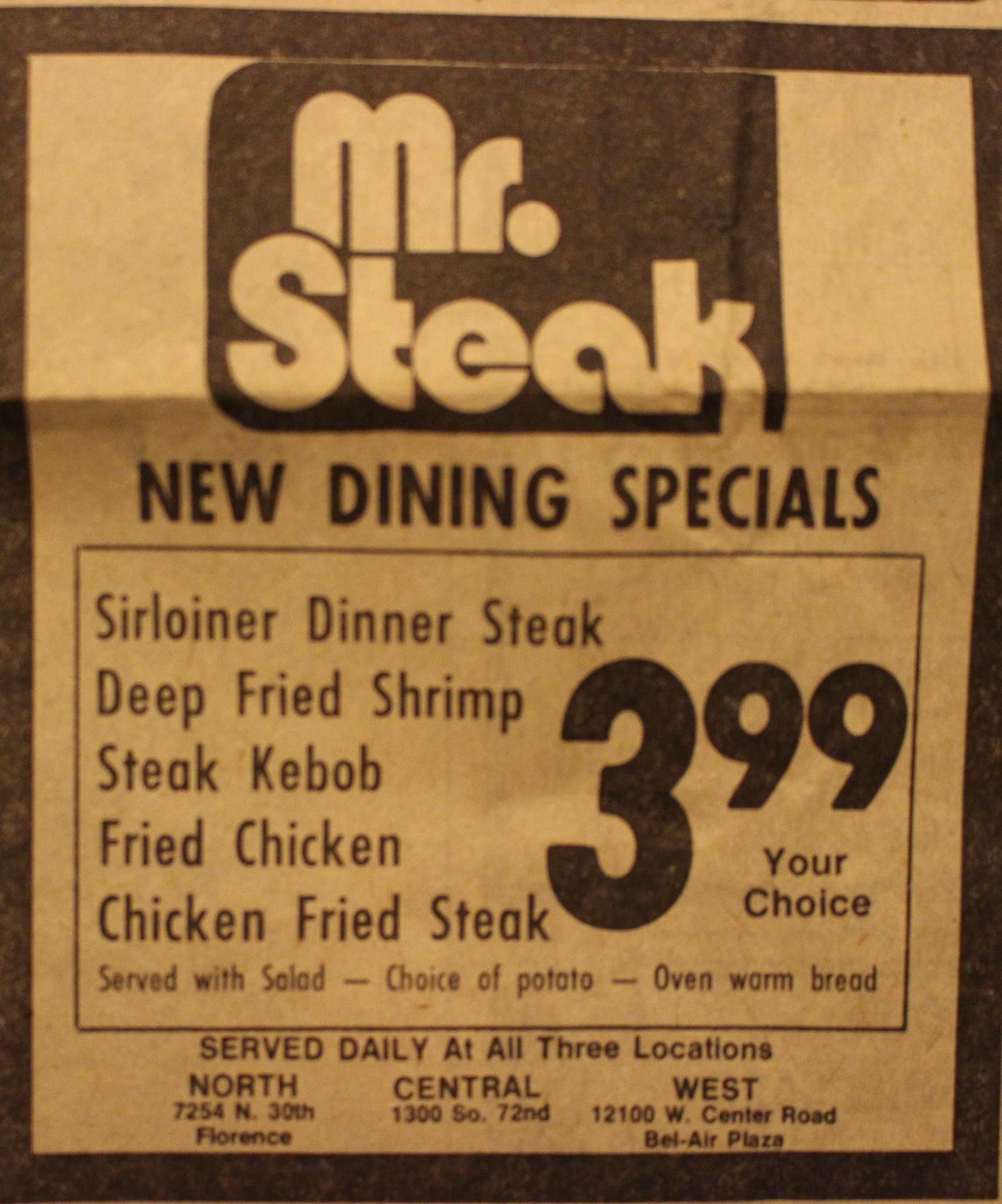 Mr. Steak, 7254 North 30th Street, North Omaha, Nebraska