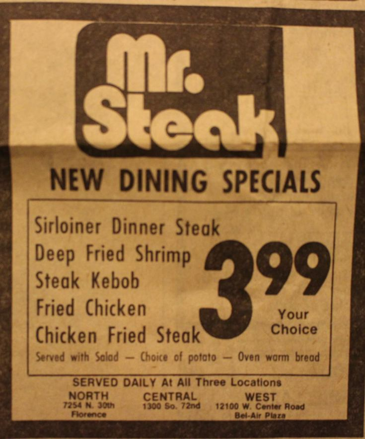Mr. Steak, 7254 North 30th Street, North Omaha, Nebraska