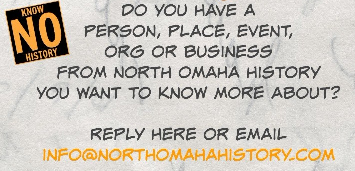 NorthOmahaHistory.com welcomes questions, comments, concerns, considerations and more.