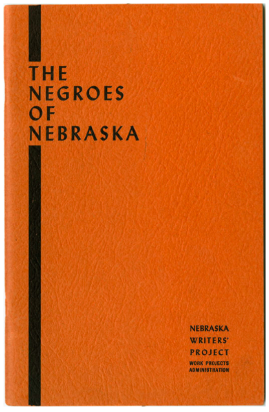Cover of The Negroes of Nebraska by the Nebraska Writers Project of the Works Progress Administration