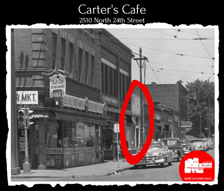 Carter's Cafe 1948 to 1983 2510 North 24th Street North Omaha Nebraska