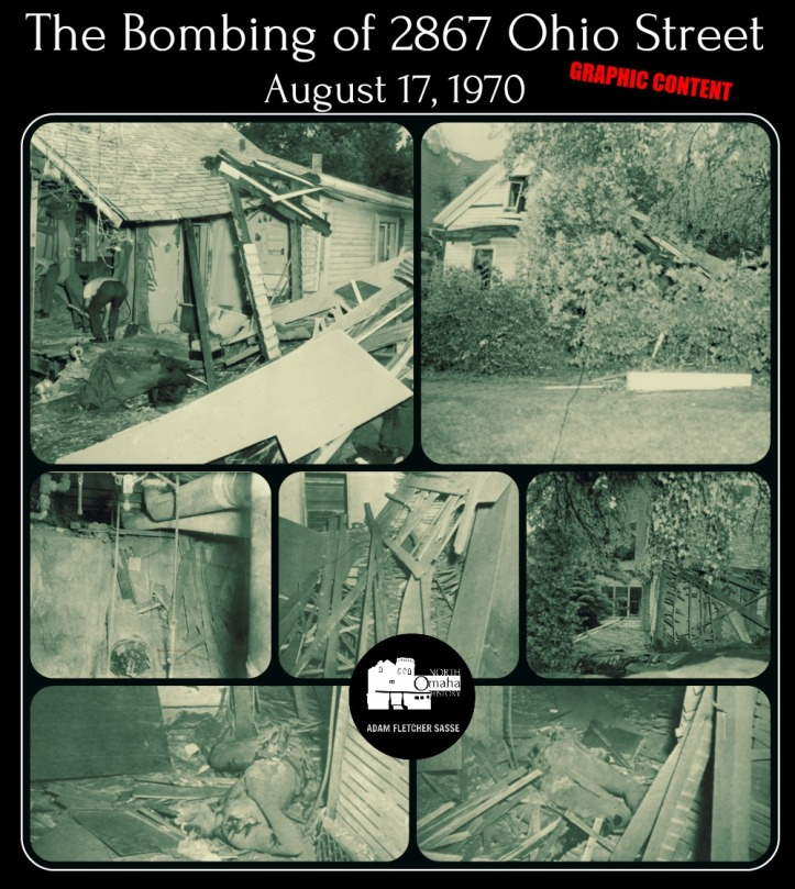 Bombing 2867 Ohio Street North Omaha Nebraska on August 1970
