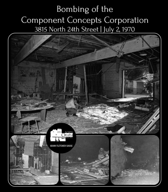 Component Concepts Corp bombing North Omaha Nebraska July 2 1970