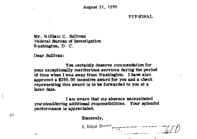 "A letter from J. Edgar Hoover to William Sullivan on August 21, 1970 including a financial award for ""meritorious service."" During this time, Sullivan approved a plan to withhold an FBI lab report on the identity of the 911 caller in Omaha."