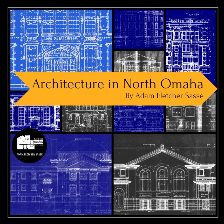 Top 10 North Omaha ArchitecturalGems