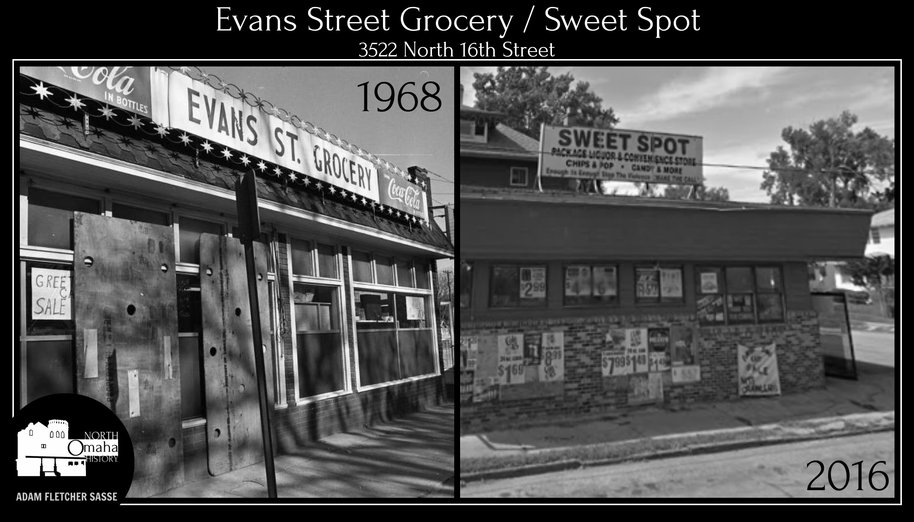Evans Street Grocery was at 3522 N. 16th Street in North Omaha, Nebraska, until 1968. Today, its the location of the Sweet Spot, a package liquor and convenience store.