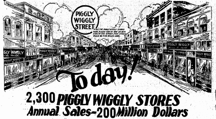 This Piggle Wiggly ad launched in Omaha in 1916.