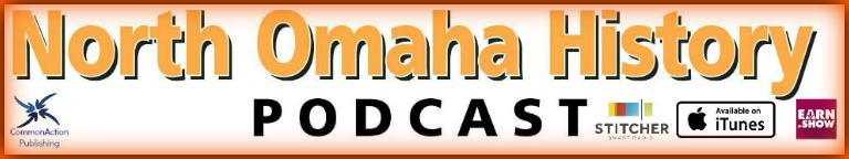 North Omaha History Podcast banner