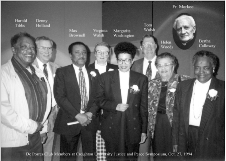 This is a 1994 pic of remaining members of the DePorres Club at the Creighton University Justice and Peace Symposium. They include Harold Tibbs, Denny Holland, Max Brownell, Virginia Walsh, Margarita Washington, Tom Walsh, Helen Woods, Bertha Calloway and Father Markoe.