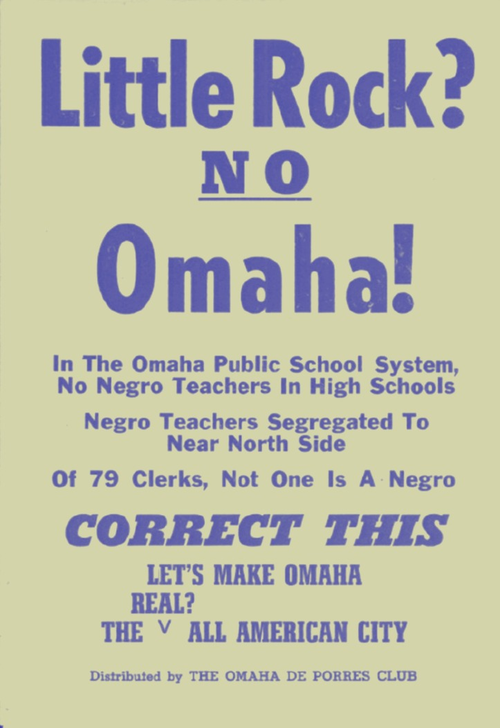 This 1963 protest poster was made by the DePorres Club against Omaha Public Schools racist hiring practices in Omaha, Nebraska.