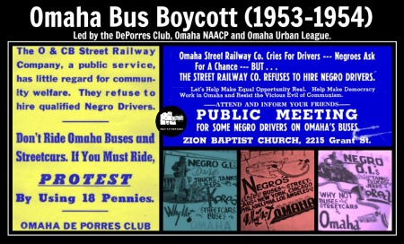 The Omaha Bus Boycott was led by the DePorres Club from 1953 to 1954, in Omaha, Nebraska.