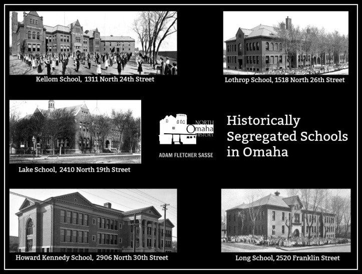These are the historically segregated schools in Omaha: Kellom, Lothrop, Lake, Howard Kennedy, and Long Schools.