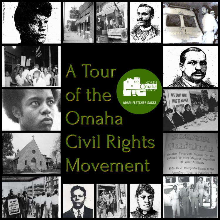 Tour of the Omaha Civil Rights Movement by Adam Fletcher Sasse