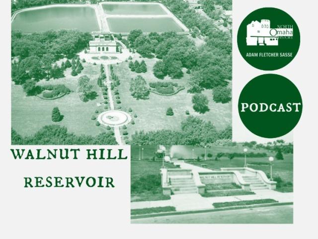 Podcast about Walnut Hill Reservoir, North Omaha, Nebraska