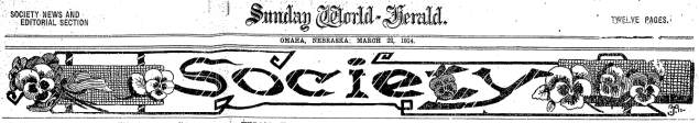 A society page banner from a 1909 edition of the Sunday World-Herald in Omaha.