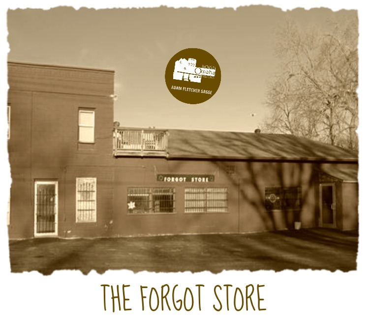 Forgot Store, 11909 Calhoun Road, Ponca Hills, North Omaha, Nebraska