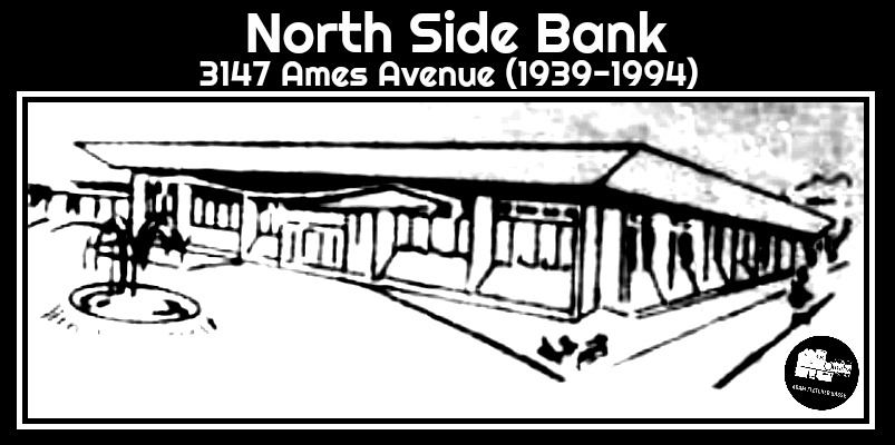 North Side Bank, 3147 Ames Avenue, North Omaha, Nebraska 68111