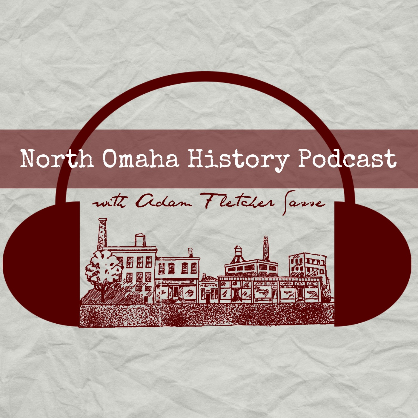 North Omaha History Podcast