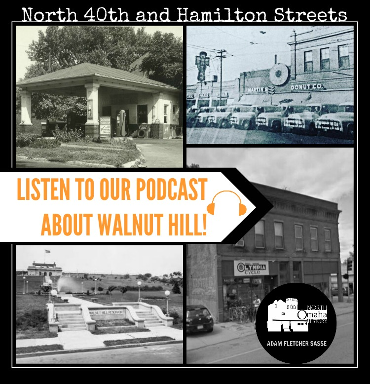 A History of Omaha's Walnut Hill Neighborhood
