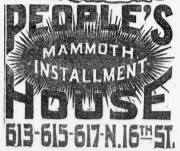 People's Mammoth Installment Company, 613 N. 16th St., North Downtown Omaha, Nebraska