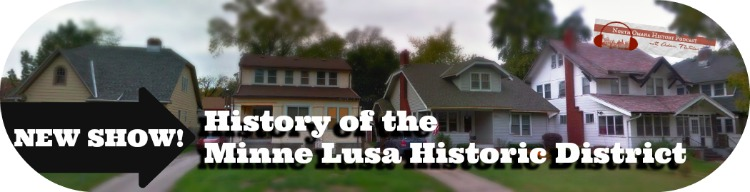 This is a history of the Minne Lusa Historic District for the North Omaha History Podcast with Adam Fletcher Sasse.