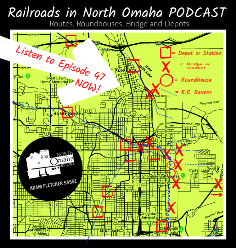 north omaha railroads podcast