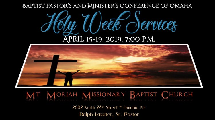 This is a promo for the 2019 Holy Week services at Mt Moriah in North Omaha, Nebraska.