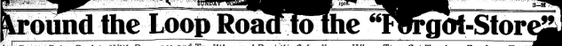 """This is the banner for a 1908 Omaha World-Herald feature called """"Around the Loop Road to the Forgot Store."""""""