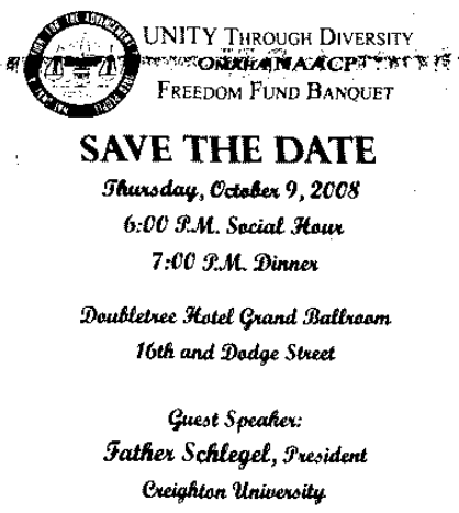 This is the 2008 Save the Date for the Freedom Fund Banquet of the Omaha NAACP