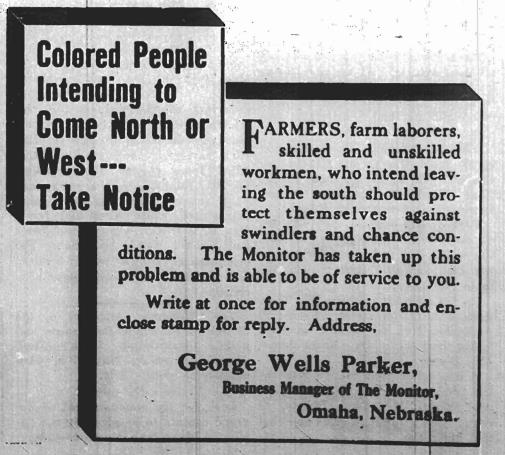 This 1918 ad from Rev. Williams' paper called The Monitor promoted African Americans moving from The South to Omaha.