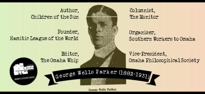 George Wells Parker (1882-1931) North Omaha, Nebraska