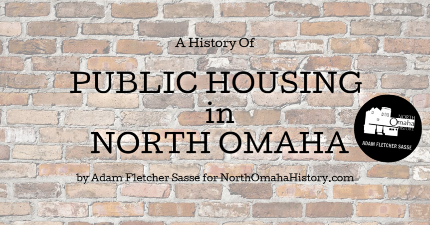 A History of Public Housing in NorthOmaha