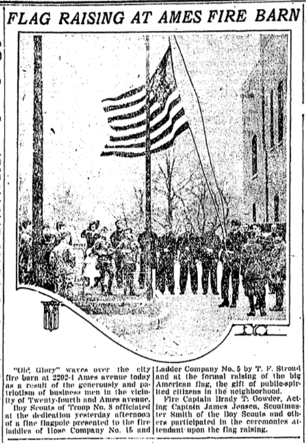 This April 16, 1917 feature from the newspaper shows the dedication of a new flag pole at the fire station at N. 22nd and Ames Ave.
