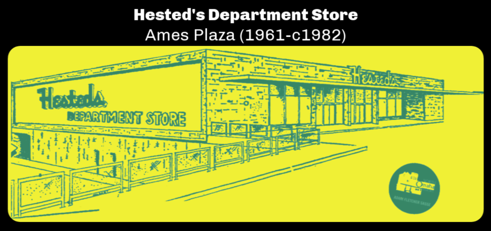 Hested's Department Store, Ames Plaza, North Omaha, Nebraska