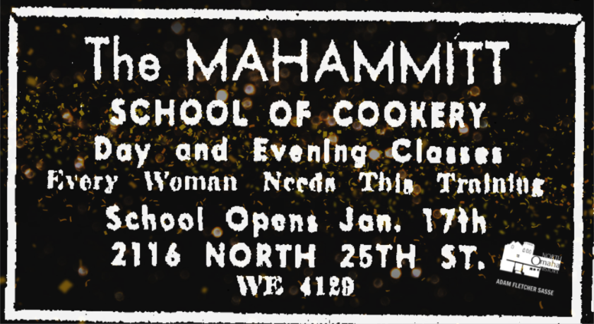 Mahammitt School of Cookery, 2116 North 25th Street, North Omaha, Nebraska