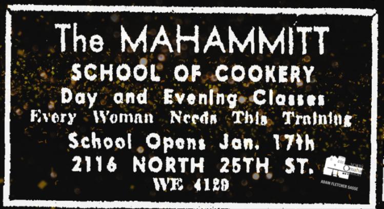 Mahammitt School of Cookery, 2116 North 25th Street, North Omaha, Nebraska