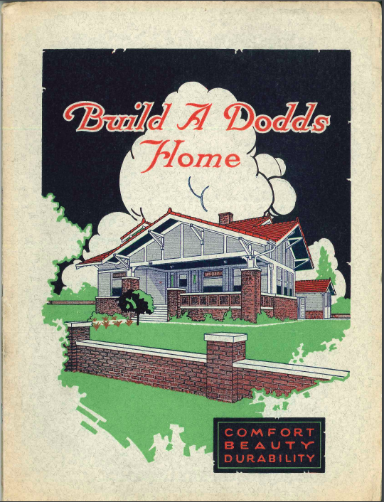 """Build a Dodds Home"" by Everett S. Dodds in 1914."