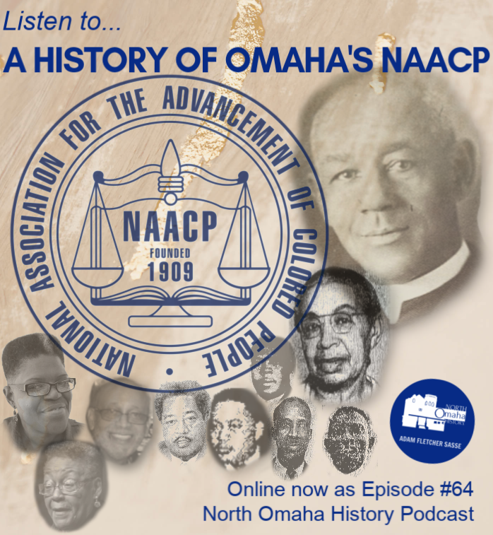 A History of Omaha NAACP, Episode #64 North Omaha History Podcast