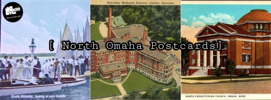 Historic Postcards from NorthOmaha
